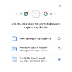 Skrajšaj trajanje Googlevega shranjevanja podatkov o tebi
