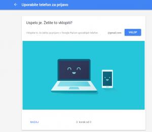 Po prvem poskusu se lahko uporabnik odloči ali mu je tak način vpisovanja v Googlov račun všeč ali ne.